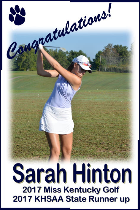 2017 KHSAA State Runner Up and 2017 Miss Golf, Sarah Hinton
